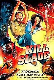 Kill Slade Poster