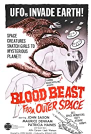 Blood Beast from Outer Space(1965) Poster - Movie Forum, Cast, Reviews