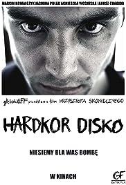 Hardkor Disko(2014) Poster - Movie Forum, Cast, Reviews