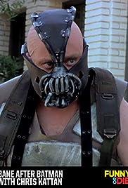 Bane After Batman with Chris Kattan Poster