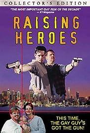 Raising Heroes Poster