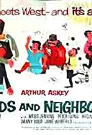 Friends and Neighbours Poster