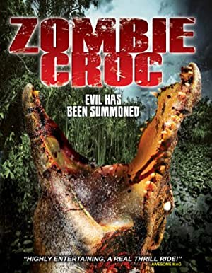 A Zombie Croc: Evil Has Been Summoned