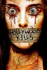 Hollywood Kills(2006) Poster - Movie Forum, Cast, Reviews