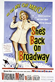 She's Back on Broadway (1953) Poster - Movie Forum, Cast, Reviews