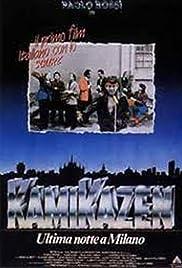 Kamikazen: Ultima notte a Milano Poster