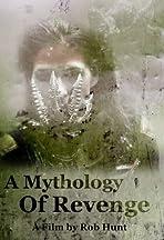 A Mythology of Revenge