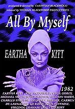 All by Myself: The Eartha Kitt Story