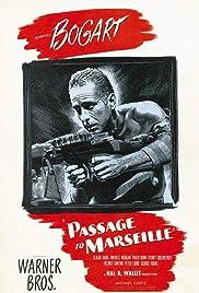 Passage to Marseille Poster