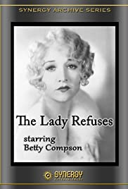 The Lady Refuses(1931) Poster - Movie Forum, Cast, Reviews