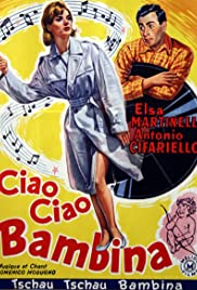 Ciao, ciao bambina! (Piove) Poster