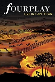 Fourplay: Live in Capetown Poster
