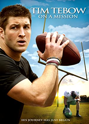 Tim Tebow: On a Mission (2012)