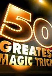 50 Greatest Magic Tricks Poster