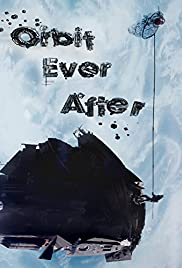 Orbit Ever After Poster