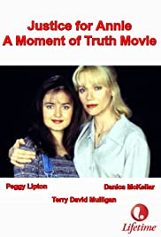 Justice for Annie: A Moment of Truth Movie (1996) Poster - Movie Forum, Cast, Reviews