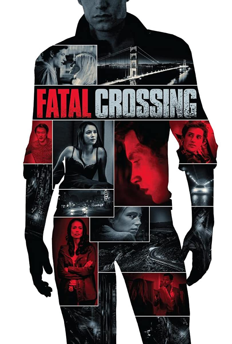 Fatal Crossing (2017)