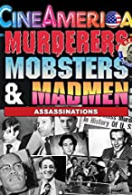 Primary image for Murderers, Mobsters & Madmen Vol. 2: Assassination in the 20th Century