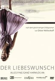 Der Liebeswunsch(2006) Poster - Movie Forum, Cast, Reviews