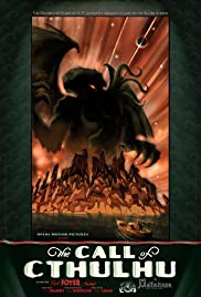 The Call of Cthulhu(2005) Poster - Movie Forum, Cast, Reviews