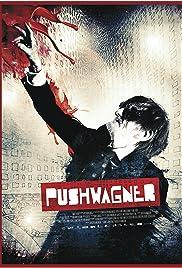 Pushwagner(2011) Poster - Movie Forum, Cast, Reviews