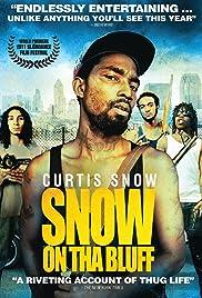 Snow on Tha Bluff (2011) - IMDb