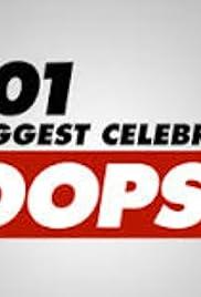 101 Biggest Celebrity Oops Poster