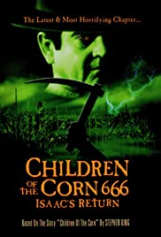 Children of the Corn 666: Isaac's Return Poster