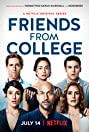 Friends from College (2017) Poster