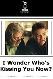 I Wonder Who's Kissing You Now Poster