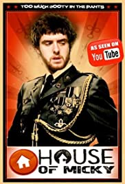 House of Micky Poster