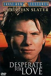 Desperate for Love(1989) Poster - Movie Forum, Cast, Reviews