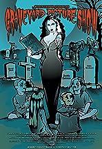 Countess Bathoria's Graveyard Picture Show