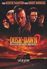 From Dusk Till Dawn 2: Texas Blood Money Poster