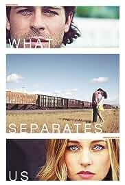 What Separates Us (2017)