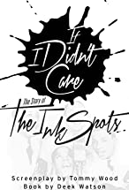 Primary image for If I Didn't Care: The Story of the Ink Spots