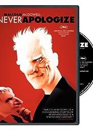 Never Apologize(2007) Poster - Movie Forum, Cast, Reviews