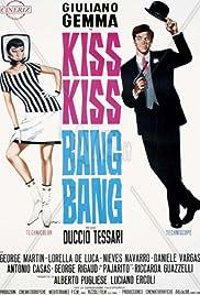 Kiss Kiss - Bang Bang Poster