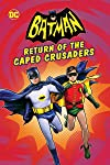 Batman: Return of the Caped Crusaders (2016)