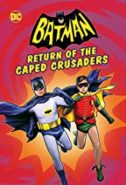 Batman: Return of the Caped Crusaders (2016) Poster - Movie Forum, Cast, Reviews