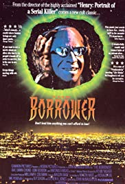 The Borrower(1991) Poster - Movie Forum, Cast, Reviews