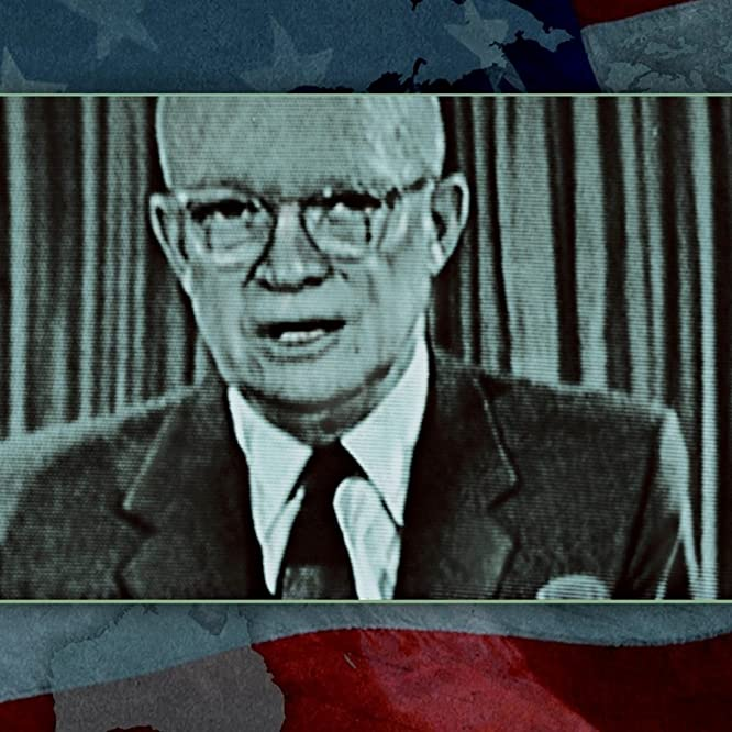 Dwight D. Eisenhower in Why We Fight (2005)