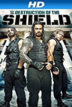 Primary image for Journey to SummerSlam: The Destruction of the Shield