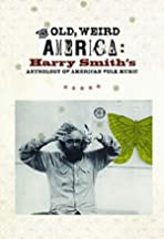 The Old, Weird America: Harry Smith's Anthology of American Folk Music