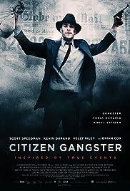 Citizen Gangster (2011) Online Subtitrat HD