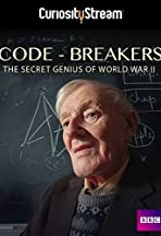 Code-Breakers: Bletchley Park's Lost Heroes