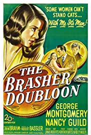 The Brasher Doubloon(1947) Poster - Movie Forum, Cast, Reviews