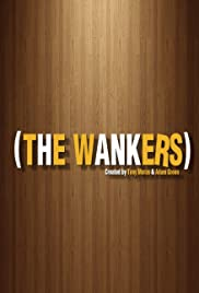 The Wankers Poster