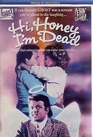 Hi Honey - I'm Dead Poster