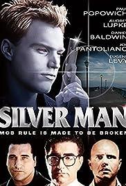 Silver Man Poster